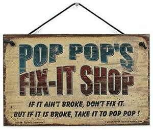 Pop Pop's Fix-It Shop Vtg Style Sign Grandpa Grandfather Father's Day Gift Fixit