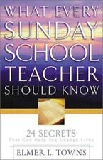 What Every Sunday School Teacher Should Know: 24 Secrets That Can Help You Chang