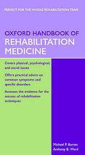 OXFORD HANDBOOK OF REHABILITATION MEDICINE., Barnes, Michael P. & Anthony B. War