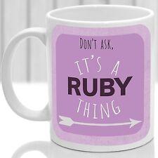 Ruby's mug, Its a Ruby thing (Pink)