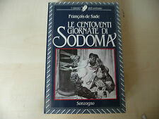"""LE 120 GIORNATE DI SODOMA""""F.DE SADE-libro brossurato 1'Ed SONZOGNO 1986- A3"""