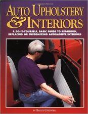 Auto Upholstery & Interiors DIY AUTOMOTIVE RESTORE RESTORATION REPAIR MANUAL