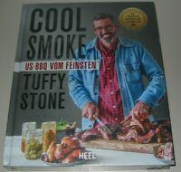 Cool Smoke US-BBQ vom Feinsten Tuffy Stone grillen Grill Buch Neu!