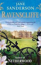 Ravenscliffe. by Jane Sanderson By Jane Sanderson