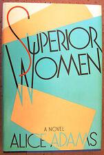 Superior Women by Alice Adams (1984, Hardcover) BCE DJ VG