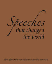 Speeches that Changed the World, Compiled by Cathy Lowne, New Book