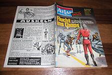 ATLAN exclusiv  # 134 / 16 -- FLUCHT ins CHAOS //  1. Auflage 1974
