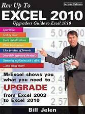 Rev Up To Excel 2010: Upgraders Guide to Excel 2010, Jelen, Bill, Excellent Book