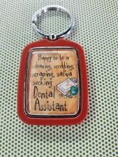 Dental Assistant Dentist  Hygienist Key-chain