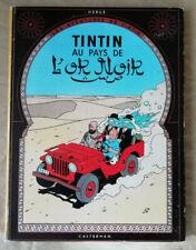 Tintin; Au Pays de l'Or Noir HERGE éd Casterman B 35 1964