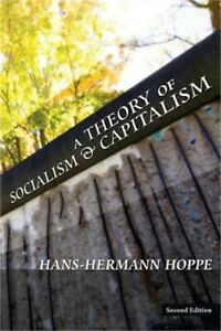 A Theory of Socialism and Capitalism (Paperback or Softback)