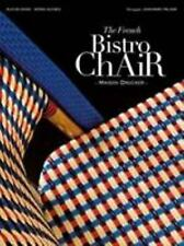 The French Bistro Chair : Maison Drucker by Serge Gleizes and Alix de Dives...