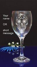 SUGAR Skull personalizzata incisa Vino Bicchiere compleanno, regalo di Natale 141