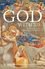 God With Us: Rediscovering the Meaning of Christmas (Reader's Edition)-ExLibrary