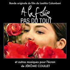A LA FOLIE PAS DU TOUT (MUSIQUE DE FILM) - JEROME COULLET (CD)