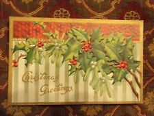 Vintage Postcard Christmas Greetings , Holly And Mistletoe