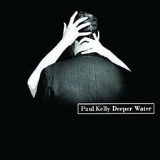PAUL KELLY Deeper Water CD NEW