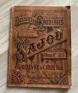 Rare livre ancien : Album dessins broderies / Maison SAJOU n*326 / Ouvrage dames