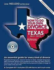 How to Do Your Own Divorce in Texas 2013–2015: An Essential Guide for -ExLibrary