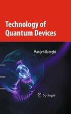 Technology of Quantum Devices Razeghi, Manijeh