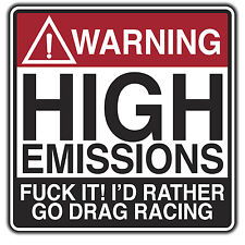 EMISSIONS WARING bumper sticker Volkswagen I'D RATHER GO DRAG RACING  by oilcan