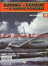 AVIONS DE COMBAT 32 WW2 AICHI B7A2 Ryusekai ; T-Kogeki Butai ; WW 2