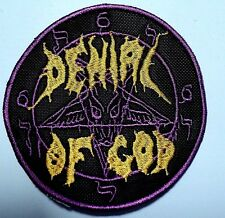 denial of god    EMBROIDERED  PATCH