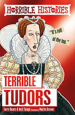 HORRIBLE HISTORIES: TERRIBLE TUDORS by Terry Deary  NEW
