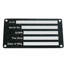 Blank Med Trailer Truck Equipment VIN frame Plate Serial Model # ID Tag GVWR