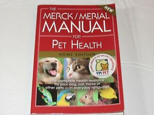 The Merck/Merial Manual for Pet Health The Complete Pet Health Resource PB Book