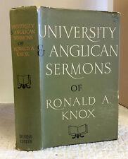 UNIVERSITY AND ANGLICAN SERMONS OF RONALD A. KNOX 1963 1st ed., Catholic