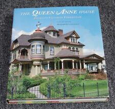 2006 Architecture Book THE QUEEN ANNE HOUSE AMERICA'S VICTORIAN VERNACULAR