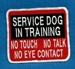 "SERVICE DOG IN TRAINING - NO - NO - NO - 3.5 "" x 4"" - service dog vest patch"