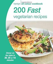200 Fast Vegetarian Recipes: Hamlyn All Colour Cookbook (New Paperback Book)