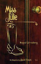 NEW Miss Julie by August Strindberg