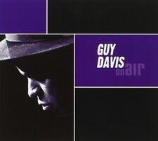 GUY DAVIS - ON AIR  CD NEUF