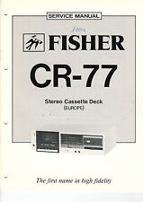 FISHER Service Manual Anleitung CR-77   B1471