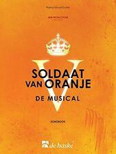 Soldaat van oranje - de musical piano, voix, guitare 9789043147613 New..