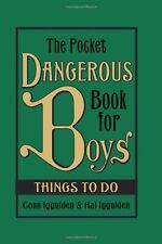The Pocket Dangerous Book for Boys: Things to Do by Conn Iggulden, Hal Iggulden
