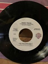 New listing RANDY TRAVIS ON THE OTHER HAND/CAN'T STOP NOW (VG+) 7-28962 45 RECORD