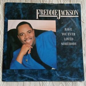 "Freddie Jackson - Have You Ever Loved Somebody - 7"" Vinyl Single 1986"
