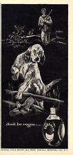 1953 Haig & Haig Whisky English Setter Flushing Bobwhite Quail ART PRINT AD