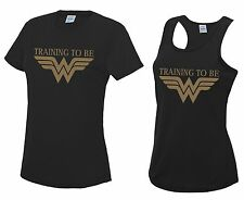 TRAINING TO BE WONDER WOMAN Running T-Shirt or Vest - Performance Gym Workout