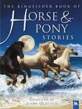 Horse and Pony Stories (Kingfisher Book of),Jenny Oldfield