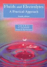Fluids and Electrolytes: A Practical Approach