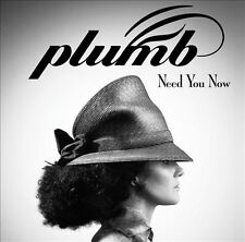 Need You Now 2013 by Plumb