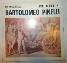 Roma Catalogo Mostra Arte - Inediti di Bartolomeo Pinelli Museo Folklore 1984 1a