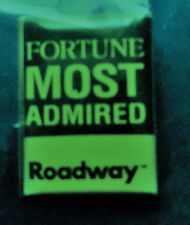 "Roadway Express Inc PIn ""Fortune Most Admired"" employee/driver pin 1 X 3/4"