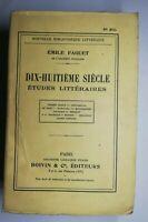 Rare Livre Ancien 18e siècle études littéraires Émile Faguet, Boivin & CieParis