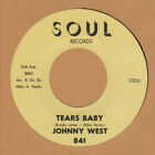 R B REPRO: JOHNNY WEST - Tears Baby/It Ain't Love SOUL - HEAR IT